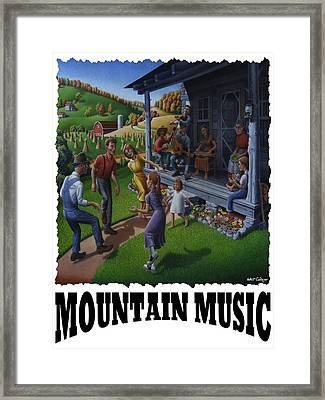 Mountain Music - Porch Music Framed Print by Walt Curlee