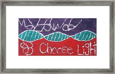 Move Forward Choose Light Framed Print by AJ Brown