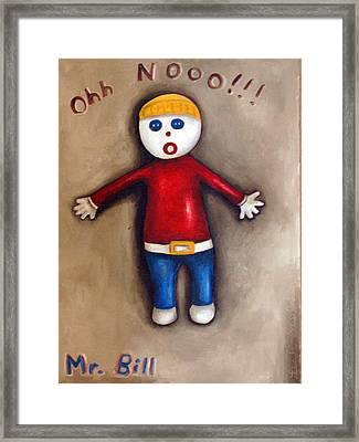 Mr. Bill Framed Print by Leah Saulnier The Painting Maniac