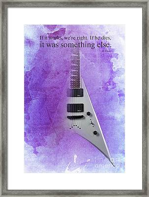 Dr House Inspirational Quote And Electric Guitar Purple Vintage Poster For Musicians And Trekkers Framed Print by Pablo Franchi