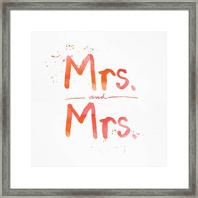 Mrs And Mrs Framed Print