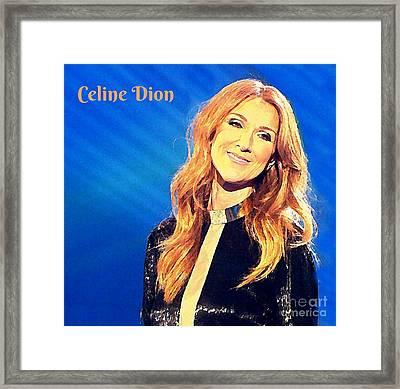 Ms. Celine Dion Framed Print