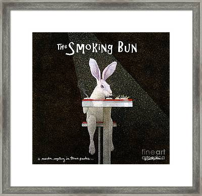 Murder Mystery In Three Packs... The Smoking Bun... Framed Print by Will Bullas
