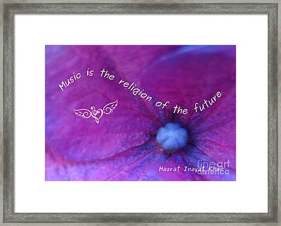 Music Is The Religion Of The Future Framed Print