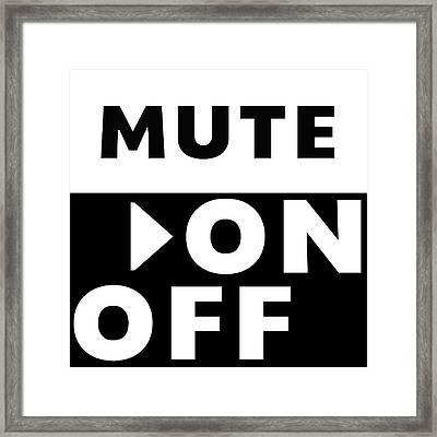 Mute On Off- Art By Linda Woods Framed Print