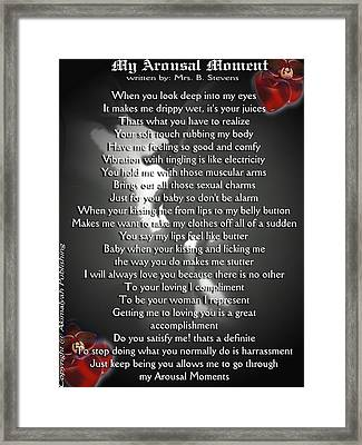 My Arousal Moment Framed Print by AKIMALYAH Publishing