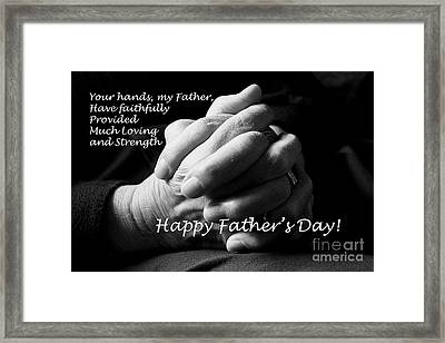 My Father's Hands Father's Day Card Framed Print by Nina Silver