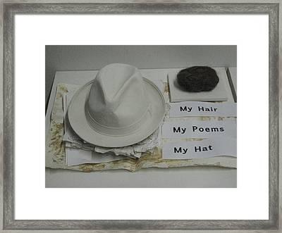 My Hair  My Poems  My Hat Framed Print by Stephen Hawks