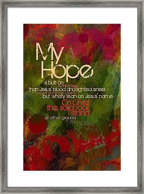 My Hope Framed Print