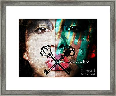 My Lips Are Sealed Framed Print