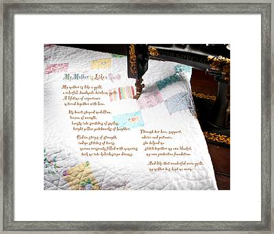 My Mother Is Like A Quilt Framed Print by Shawn Aveningo and Robert R Sanders