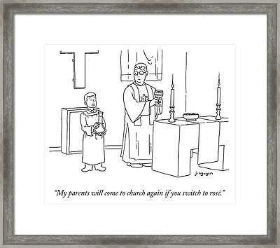 My Parents Will Come To Church Again If Framed Print