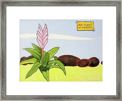 My Plant Is Thirsty Framed Print