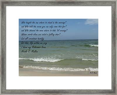 My Redeemer Framed Print by Dennis Stein