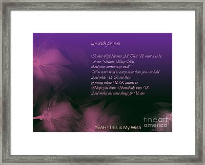 My Wish For You.. Rascal Flatts Framed Print