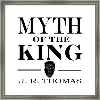 Framed Print featuring the digital art Myth Of The King Cover by Jayvon Thomas