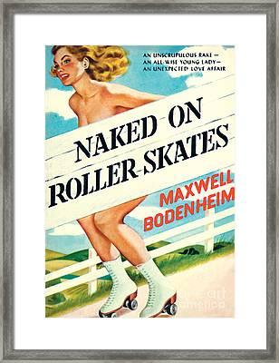 Naked On Roller Skates Framed Print