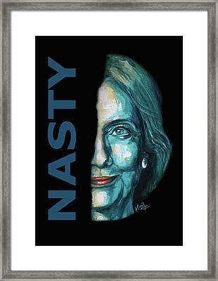 Nasty - Hillary Clinton Framed Print by Konni Jensen