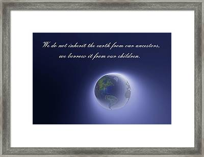 Native American Proverb Framed Print by Carol and Mike Werner