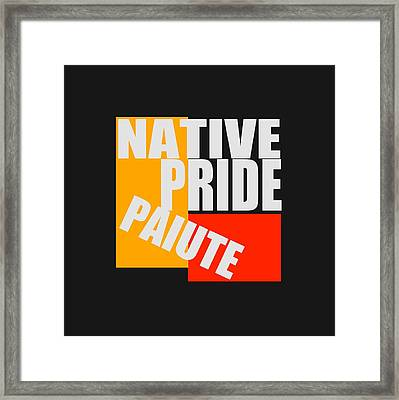 Native Pride Paiute Framed Print