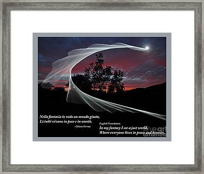 Nella Fantasia Io Vedo Un Mondo Giusto Framed Print