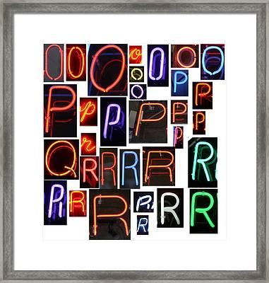 neon sign series O through R Framed Print