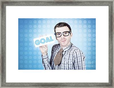 Nerd Businessman Holding Goal Sign Board  Framed Print