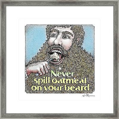 Never Spill Oatmeal Framed Print by Jim Rehlin