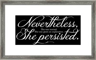 Nevertheless She Persisted - Light Lettering Framed Print