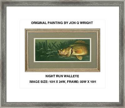 Nite Run Walleye Framed Print by Jon Q Wright