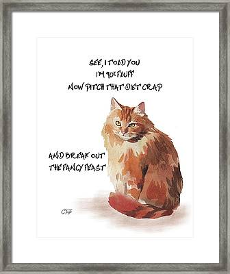 No Fat Cat Framed Print