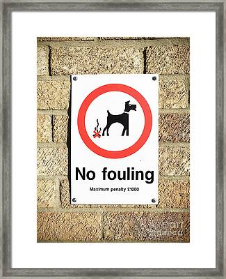 No Fouling Sign Framed Print
