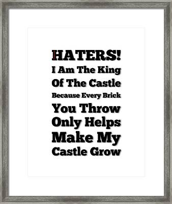 No Haters Here Framed Print