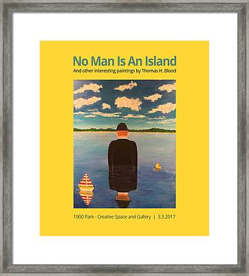 No Man Is An Island T-shirt Framed Print by Thomas Blood