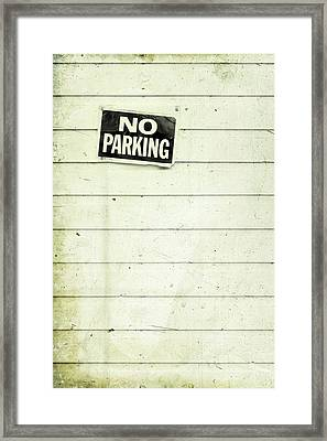 No Parking Framed Print by Priska Wettstein