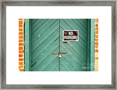 No Parking Warehouse Door Framed Print
