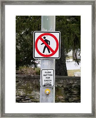 No Pedestrian Crossing Framed Print