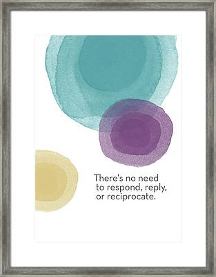 No Response Necessary- Art By Linda Woods Framed Print