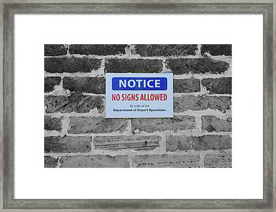 No Signs Allowed Sign Framed Print