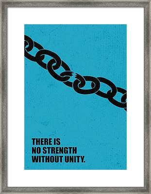 No Strength Without Unity Business Quotes Poster Framed Print