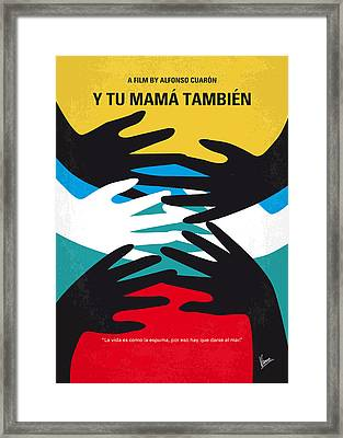 No468 My Y Tu Mama Tambien Minimal Movie Poster Framed Print