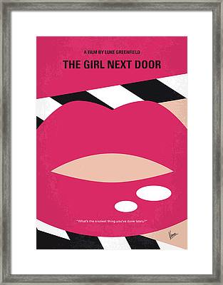 No670 My The Girl Next Door Minimal Movie Poster Framed Print by Chungkong Art