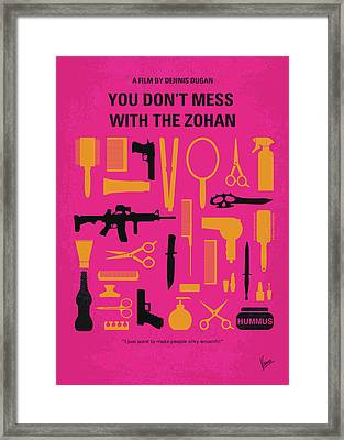 No743 My You Dont Mess With The Zohan Minimal Movie Poster Framed Print by Chungkong Art