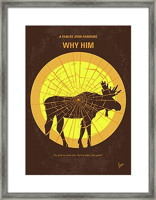 No859 My Why Him Minimal Movie Poster Framed Print