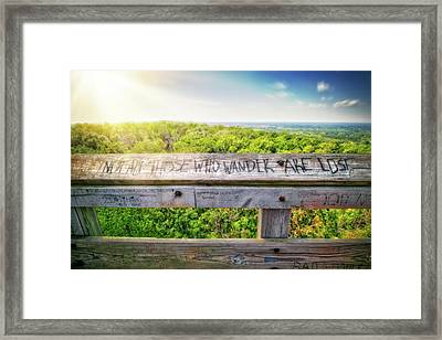 Not All Those Who Wander Are Lost - Lapham Peak - View From Wooden Observation Tower Framed Print