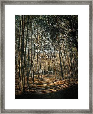 Not All Those Who Wander Framed Print by Jessica Brawley