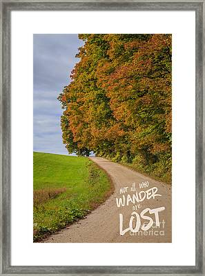 Not All Who Wander Are Lost Framed Print by Edward Fielding