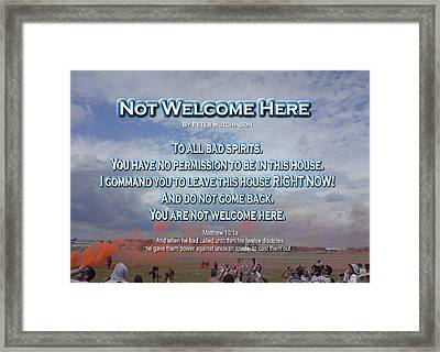 Not Welcome Here Framed Print