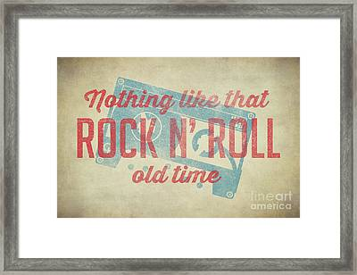 Nothing Like That Old Time Rock 2 Framed Print