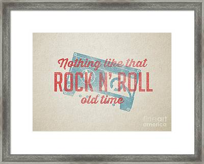 Nothing Like That Old Time Rock N Roll Wall Art Framed Print by Edward Fielding